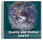 Quality and Mother Earth